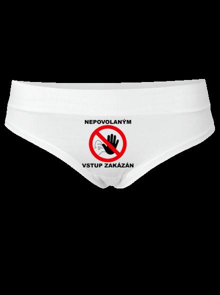 Nepovolaným vstup zakázán kalhotky