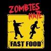 Zombies Hate Fast Food pánské tričko